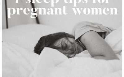 7 Sleep Tips For Pregnant Women